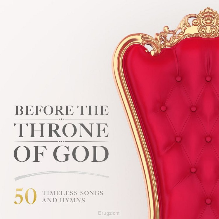 Before The Throne of God 50Timeless Song