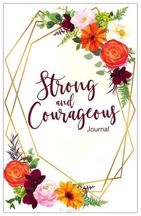 Prayer Study Journal Strong & Courageous