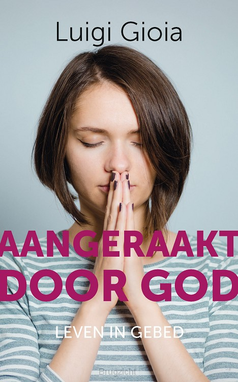 Aangeraakt door God