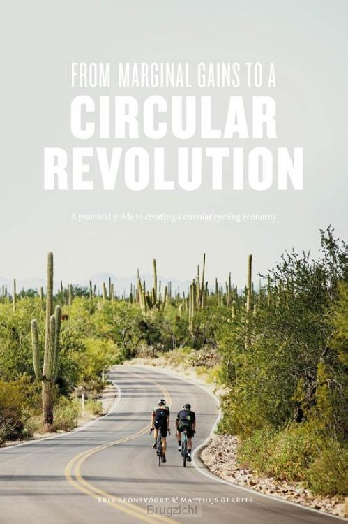 From Marginal Gains to a Circular Revolution